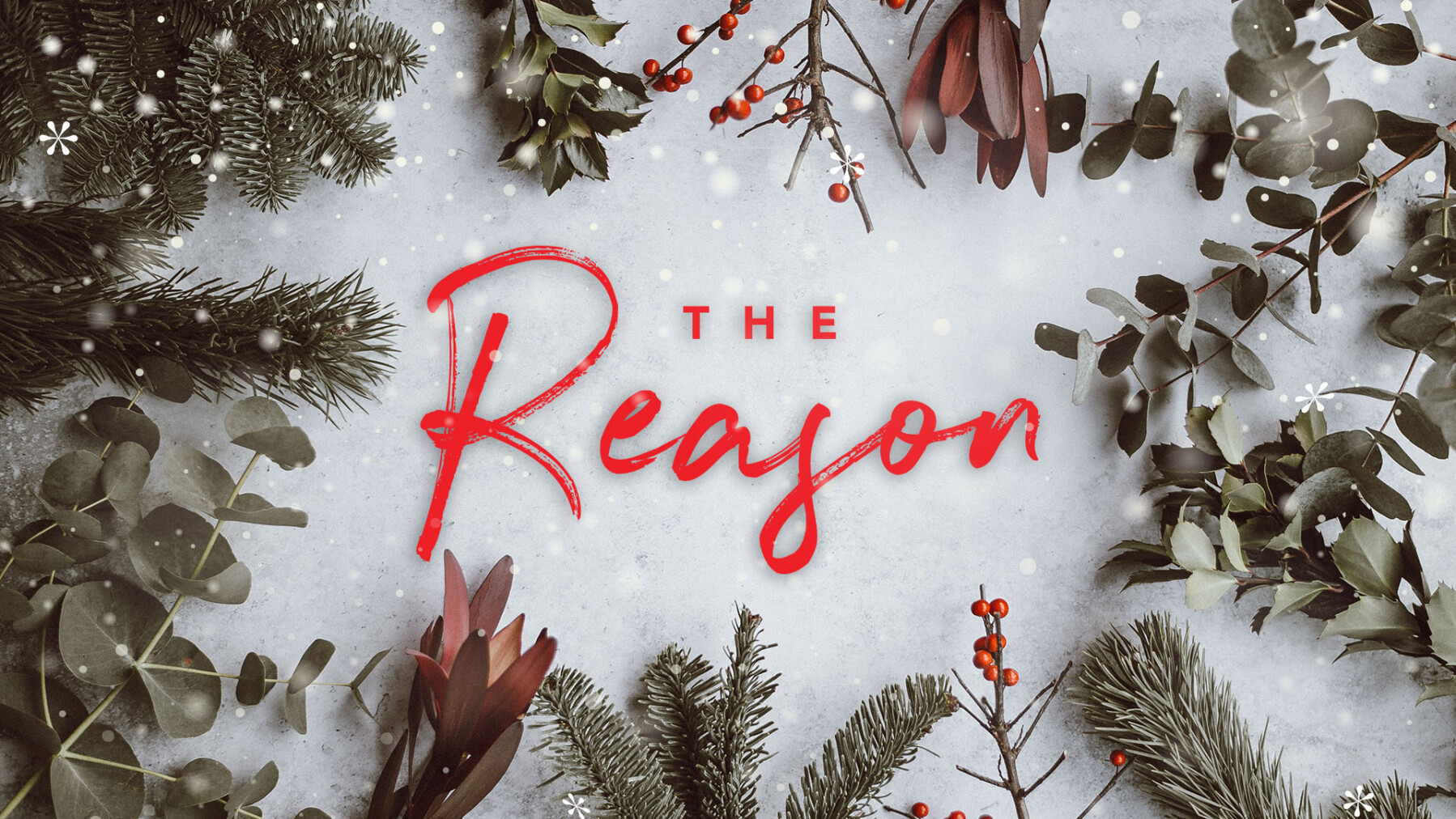 The Reason - Christmas Services 2018