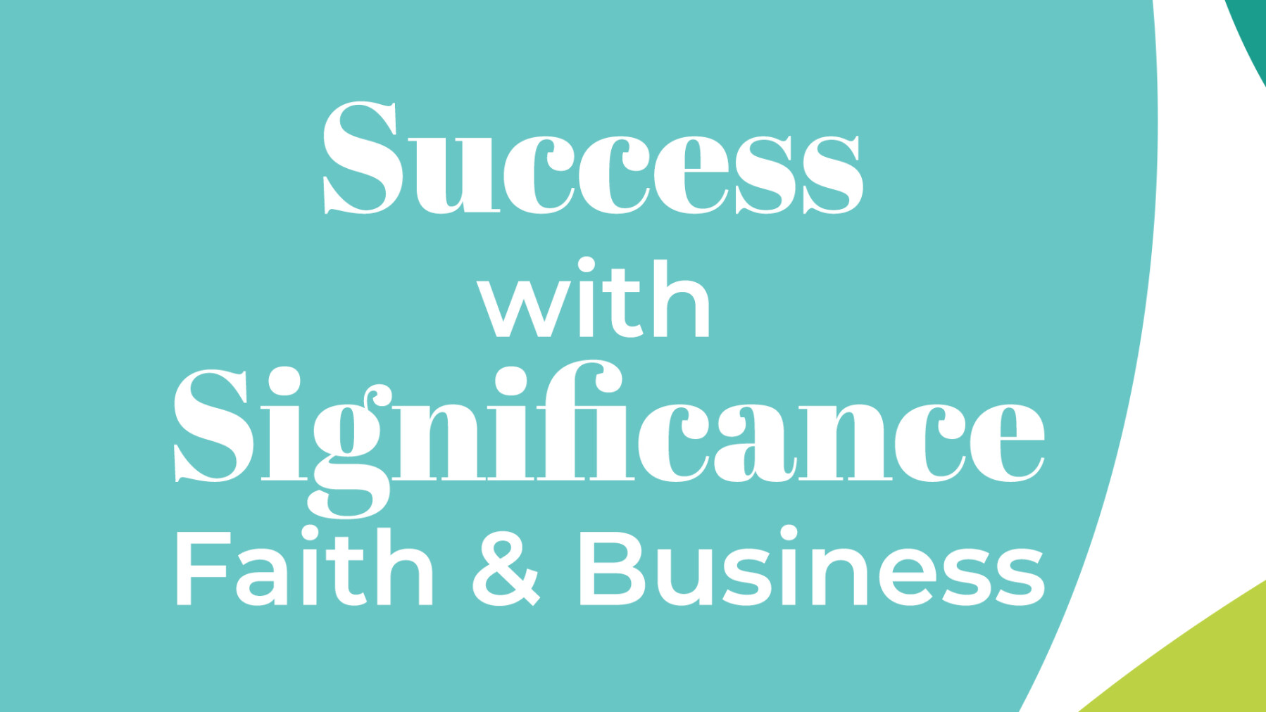 Success With Significance