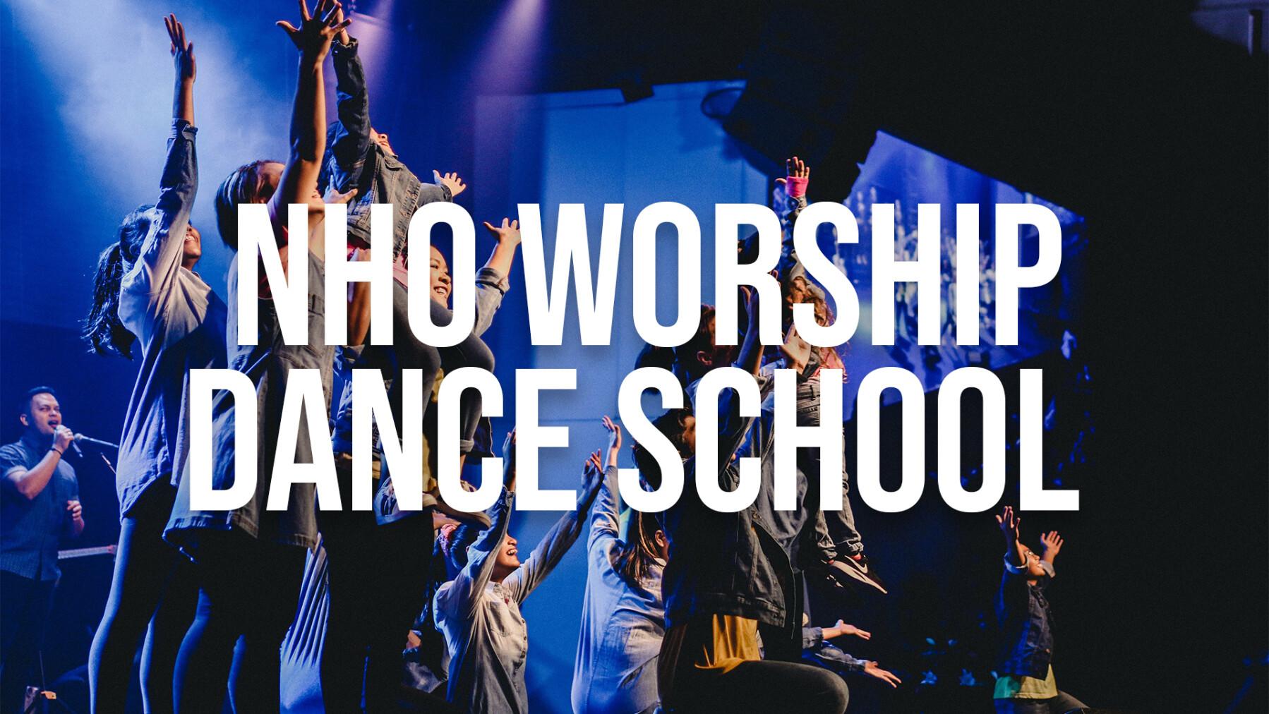 NHO Worship Dance School