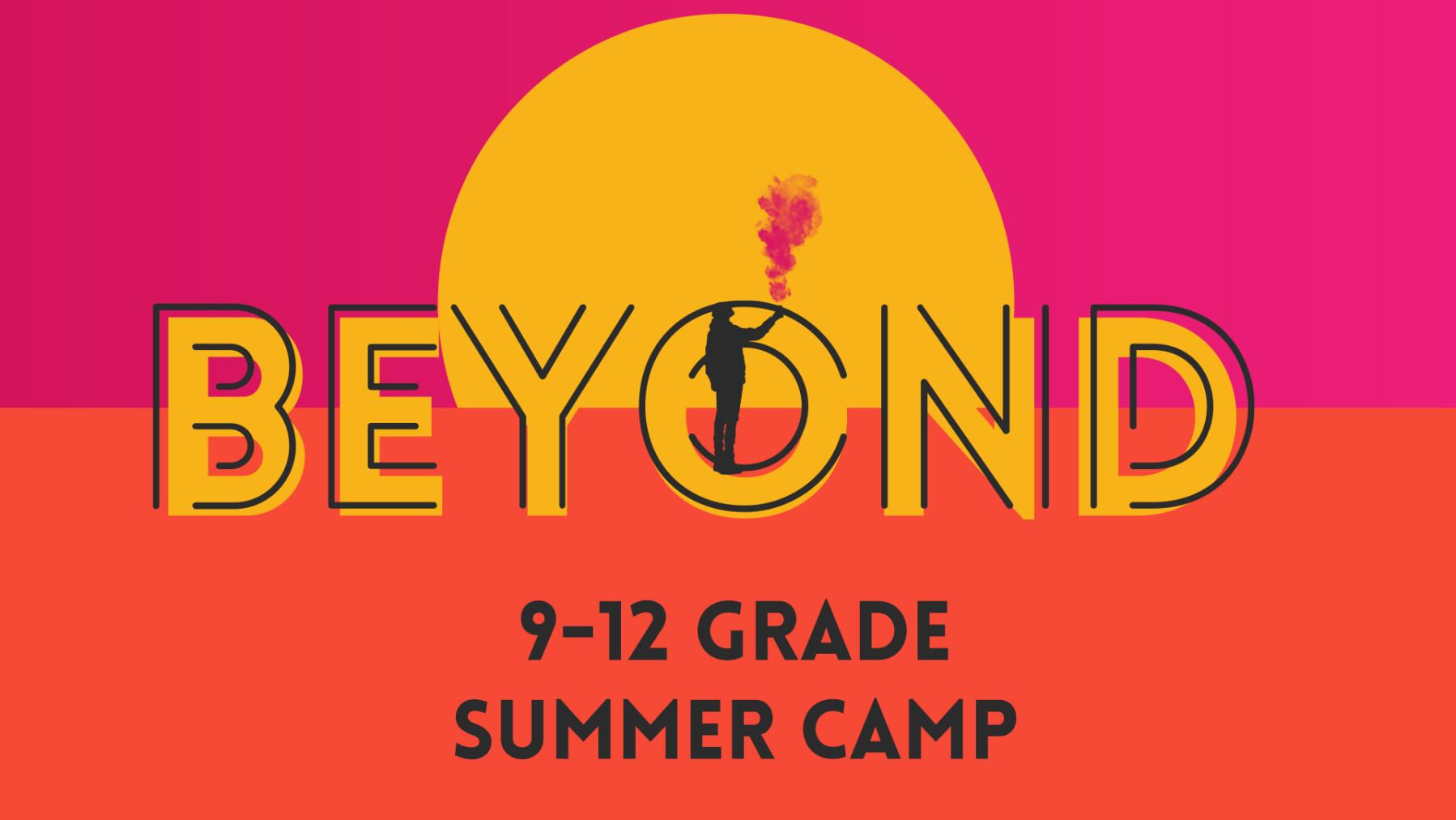 Thrive 9-12 Grade Summer Camp