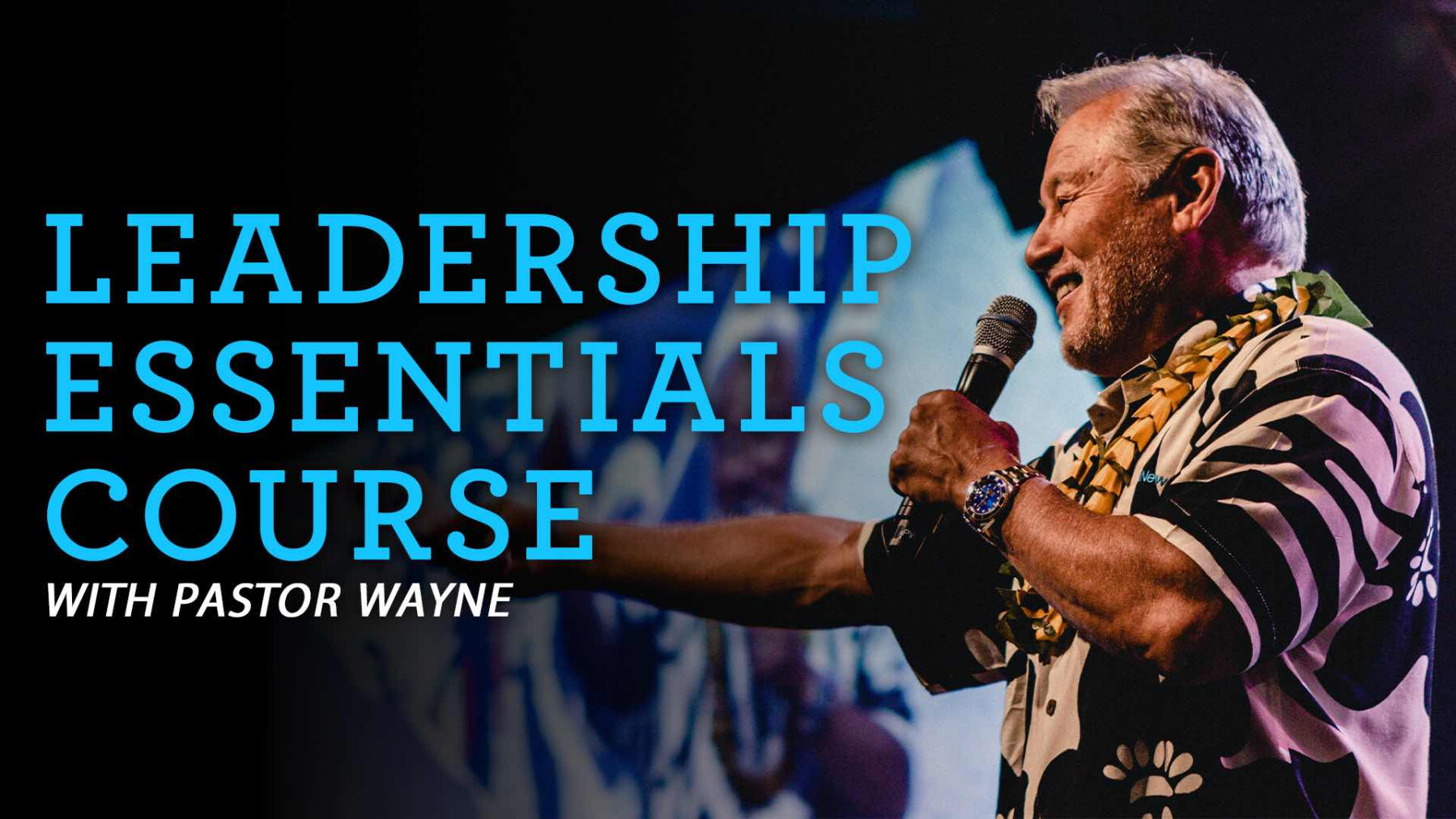 Leadership Essentials Course with Pastor Wayne