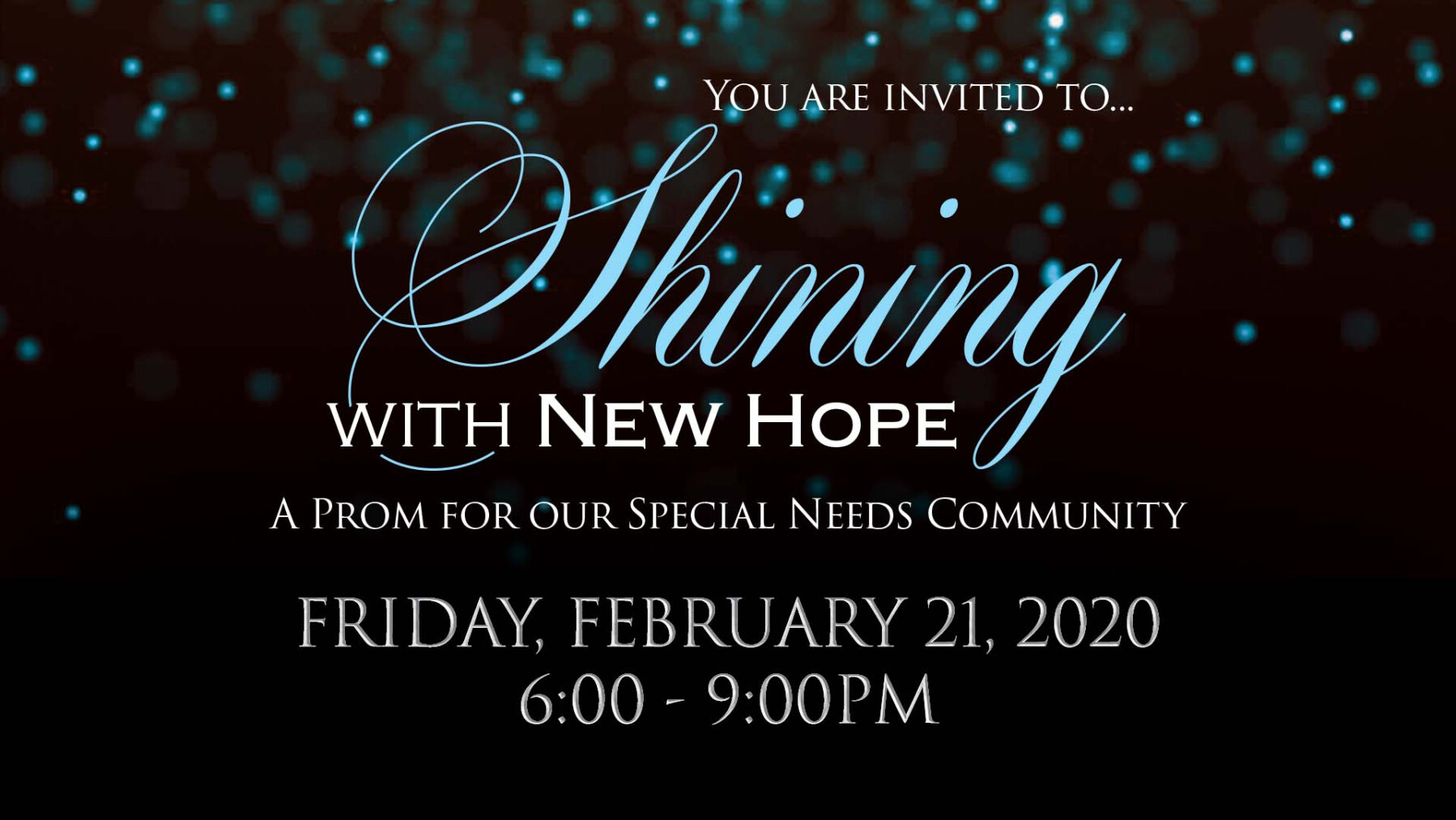 """Shining With New Hope"" Special Needs Prom"